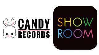CANDYRECORDS公式SHOWROOM