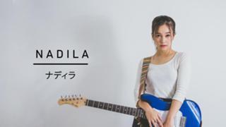 Nadila/ナディラ
