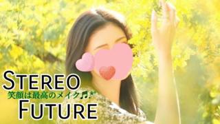 Stereo Future☾☾笑顔は最高のメイク♡•ᴥ•♡♬