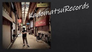 ᙏ̤̫͚♡まっつんkadomatsu Records♡