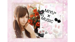 MIYU×MUSIC