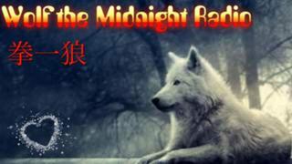 【狼小屋】Wolf the Midnight Radio