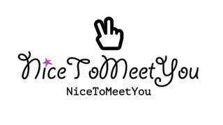 NiceToMeetYou