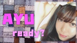AYU ready?